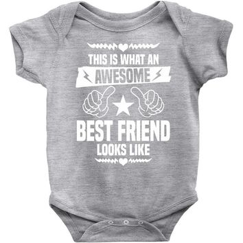 Awesome Best Friend Looks Like Baby Onesuit