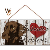 "Chocolate Labrador Retriever Sign, Brown Lab, Rustic Decor, Distressed with Red Heart, Weatherproof, 5"" x 10"" Sign, Love Dogs, Made To Order"