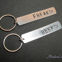 Freak and Geek, Set of Two Hand Stamped Aluminum Keychains for Best Friends or Couples