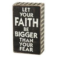 ''Faith Bigger Than Fear'' Wooden Box Sign Art