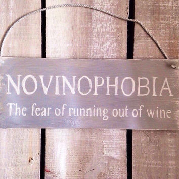 novinophobia. funny sign. funny gift. wine sign. kitchen sign. bar decor.