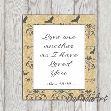 Love one another printable John 13:34 Bible verse print Love quote Wedding Christian scripture wall art Black gold 5x7 8x10 INSTANT DOWNLOAD