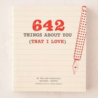 642 Things About You (That I Love) By San Francisco Writers Grotto - Urban Outfitters