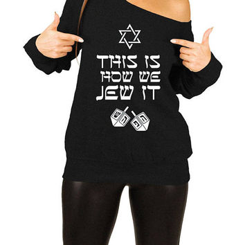 Hanukkah Gift Ideas For Women Chanukah Sweater Holiday Present For Her Jewish Clothing Judaica Off The Shoulder Slouchy Sweatshirt - SA515
