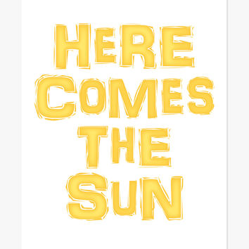 Art Print: Here Comes The Sun