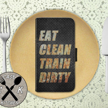 Eat Clean Train Dirty Gym Quote Work Out Cool Metal Custom Wallet Phone Case iPhone 4 and 4s and iPhone 5 and 5s and 5c iPhone 6 and 6 Plus