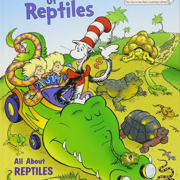 Dr. Seuss Miles of Reptiles: All About Reptiles Book