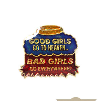 Bad Girls Vintage Pin
