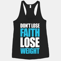 Don't Lose Faith - Lose Weight