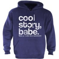 Cool Story Babe Hoodie: Clothing