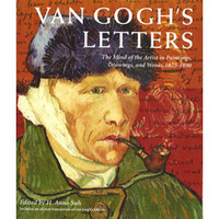 Van Gogh's Letter: The Mind of the Artist in Paintings, Drawings, and Words, 1875-1890