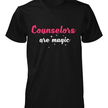 Counselors Are Magic. Awesome Gift - Unisex Tshirt