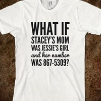 WHAT IF STACEY'S MOM WAS JESSIE'S GIRL AND HER NUMBER WAS 867-5309? T-SHIRT (IDA810250)