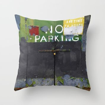 No Parking 1 Throw Pillow by EXIST NYC