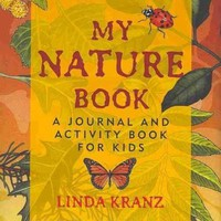 My Nature Book: A Journal and Activity Book for Kids