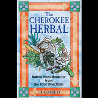 Cherokee Herbal by JT Garrett