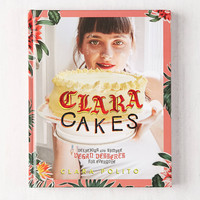 Clara Cakes: Delicious And Simple Vegan Desserts For Everyone! By Clara Polito | Urban Outfitters
