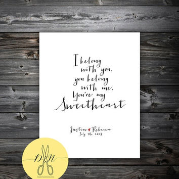 The Lumineers, I belong with you, you belong with me, you're my sweetheart - Lyrics, Personalized Art Print