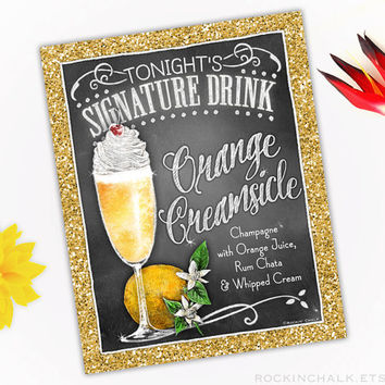 Signature Drink Sign | Party Decoration for Holiday Weddings, New Year's Eve, Corporate Function | Orange Creamsicle Rum Chata Cocktail