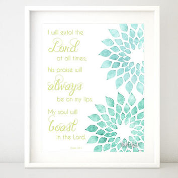 """Bible verse print """" I will extol the Lord"""" - English or Spanish Scripture print, quote printable poster ( watercolor floral ) -pp64b"""