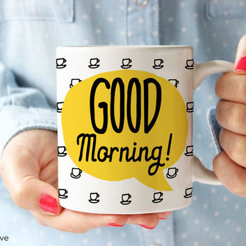 Good Morning Speech Bubble Coffee Mug - Q0006