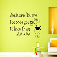 Wall Decals Quote Decal Weeds are flowers Winnie The Pooh Sayings Sticker Vinyl Decals Wall Decor Murals Z345