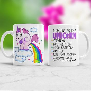 Rainbow pooping unicorn mug Reasons to be a Unicorn Funny cup coffee mugs home decal wine cups