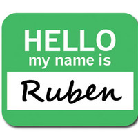 Ruben Hello My Name Is Mouse Pad
