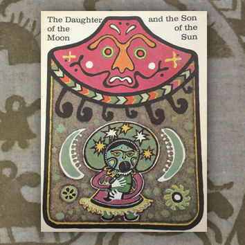 The Daughter of the Moon, The Son of the Sun (Northern Tale), (In English). 8''x10'', Paperback, 10 Pages, 12 Illustrations - 1976