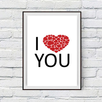 I love You, Love Art Print, Bedroom Decor, Love Wall Phrase, Gift for Wife, Gift for Husband, For Her, For Him, For Boyfriend, GIrlfriend
