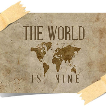 The WORLD is MINE A4 Print Poster - ART Deco Design Inspirational Wall Hangings Stylish Vintage Retro Look Brown Grunge Effect World Map
