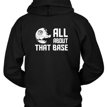 All About That Base Star Wars Hoodie Two Sided