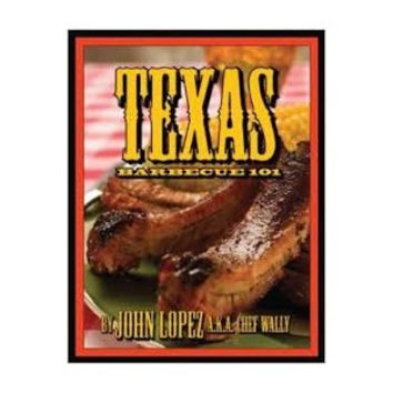 Texas Barbeque 101 Book
