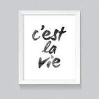 Printable Wall Art, 'C'est La Vie' Inspired, Black and White, Digital Poster, Downloadable Design, Home Decor, Office Design