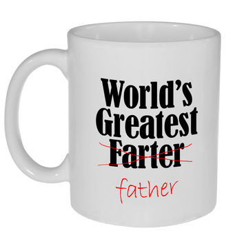 World's Greatest Farter (Father) - Funny Fathers Day Gift Coffee or Tea Mug