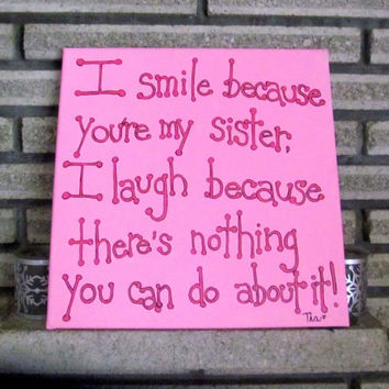 Canvas Art - Sister Quote Art - Canvas Quote Art - 12x12 Sister Gift