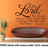 "Religious Wall Decal. Wait for the Lord (22"" wide x 15.5"" tall) CODE 015"