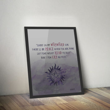 Digital Print, Instant Download, Fandom Print, Wall Art, Supernatural, Supernatural Quote, Kansas Quote: Carry On Wayward Son