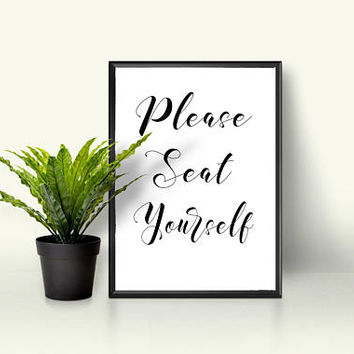Please seat yourself sign - Bathroom wall art - Bathroom wall decor - Wedding seating sign - Wedding printable - Wedding reception sign