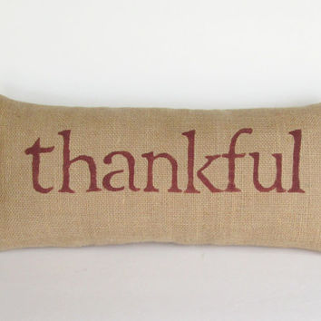 Thankful, thankful pillow, thankful decor, holiday decor, fall decor, thanksgiving decor, fall accent pillow, whimsysweetwhimsy, custom made