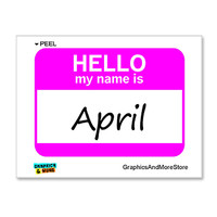 April Hello My Name Is Sticker