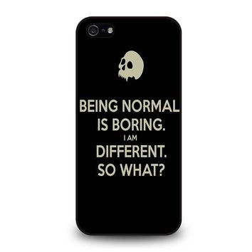 NORMAL IS BORING QUOTES iPhone 5 / 5S / SE Case Cover