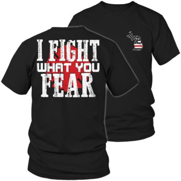 Limited Edition Firefighters - I fight what you fear Michigan Brotherhood Tee