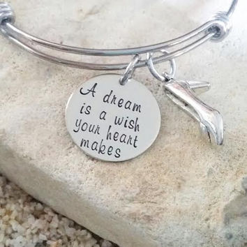 Bangle - Disney - Bracelet - Cinderella - Hand Stamped - Jewelry - Glass Slipper - A dream is a wish your heart makes