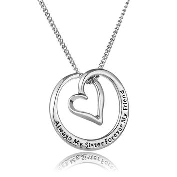 Silver Plated Hollow Round Heart Always My Sisters Forever My Friends Pendant Necklace For Women Collar Jewelry