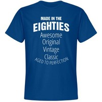 Made in the Eighties birthday shirt