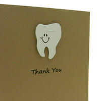 Tooth Thank You Card - Thank You for Dentists - Custom - Handmade