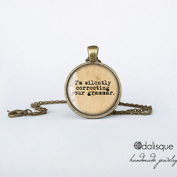 I'm silently correcting your grammar pendant necklace vintage paper typewriter key ring  quote correct spelling fun birthday gift