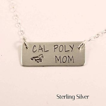 """""""CAL POLY MOM"""" (or SIS, NANA, AUNT... ) Hand Stamped Sterling Silver or Stainless Steel Necklace"""