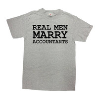 Accountant T Shirt Occupation Shirt Accounting Gift CPA TShirt Profession T-Shirt Math Real Men Marry Accountants Mens Ladies Tee - SA815